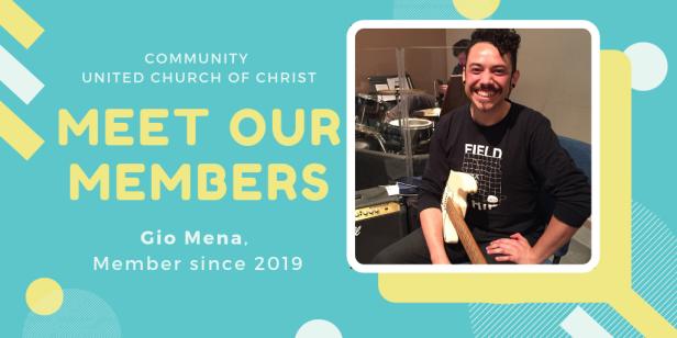 Meet Our Members - Gio Mena
