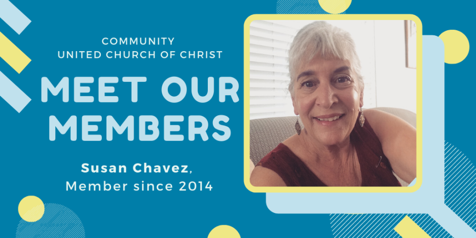 Meet Our Members: Susan Chavez