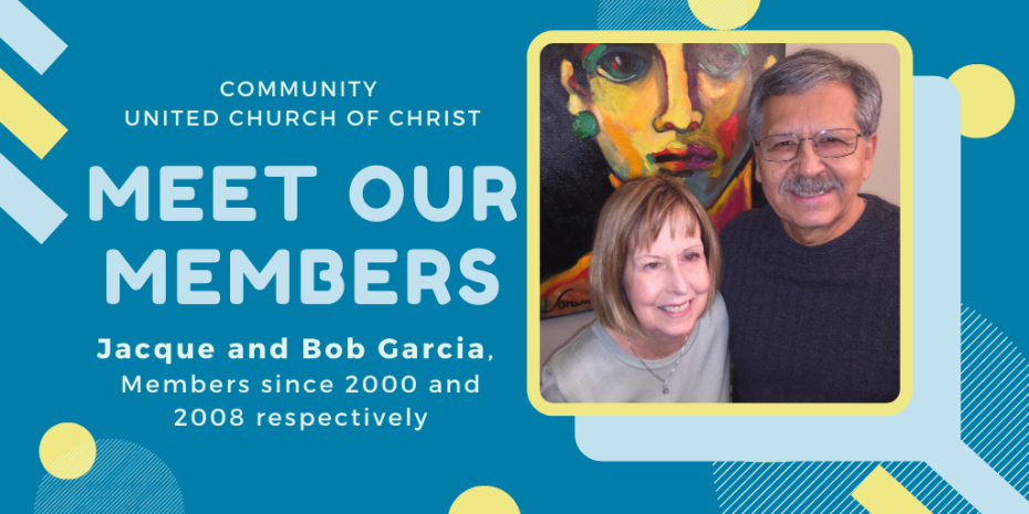 Meet Our Members - Jacque and Bob Garcia