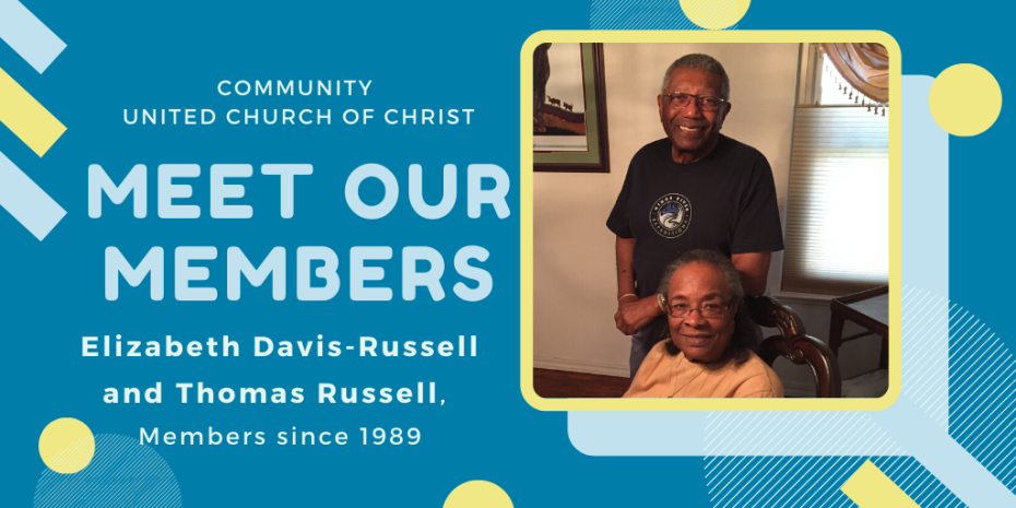 Meet Our Members - Elizabeth Davis-Russell and Thomas Russell